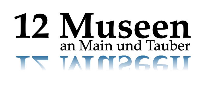 12 Museen an Main und Tauber
